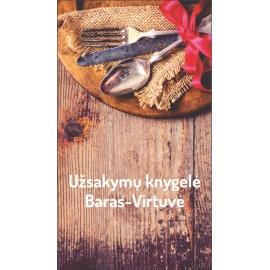 Užsakymų knygelė BARAS-VIRTUVĖ 75x150mm