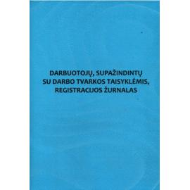 Darbuotojų, supažindintų su darbo tvarkos taisyklėmis, registracijos žurnalas A4, vertikalus, 12 lapų